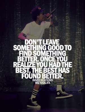 ... for this image include: wiz khalifa, teen quotes, cool, girly and love