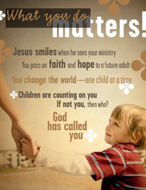 Thank you to ALL of you who work in children's ministry!