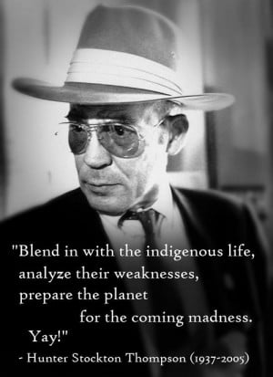 Hunter Stockton Thompson (1937-2005)[ who | huh ]
