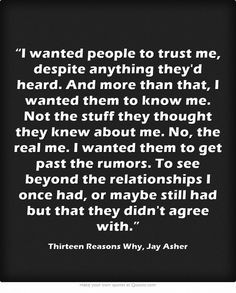 wanted people to trust me, despite anything they'd heard. And more ...