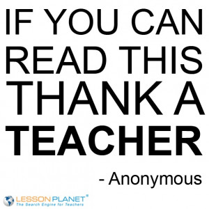 If You Can Read This Thank A Teacher Quote