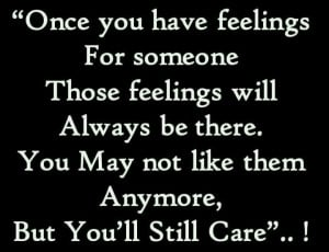 You will always care