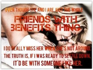 relationship of sorts friends with benefits sort of thing