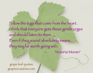 Grape Leaf Quote: Follow your Heart