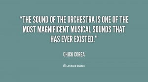 The sound of the orchestra is one of the most magnificent musical ...