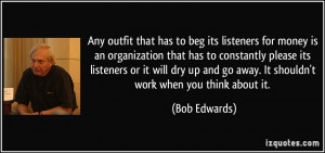 More Bob Edwards Quotes