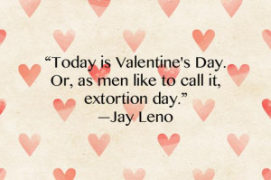 10 Hilariously Funny Anti-Valentine's Day Quotes That'll Bring Cupid ...