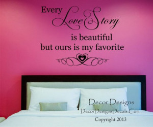 Our Love Story Quote Wall Decal