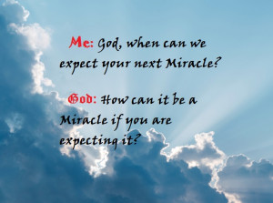 Quotes About Gods Miracles