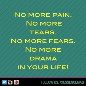 No More Tears Quotes No more pain. no more tears.