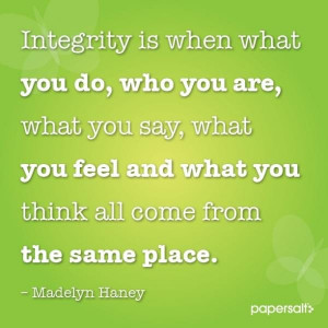 Integrity quotes, thoughts, wise, sayings, madelyn haney