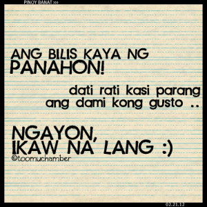 Pinoy Banat Quotes http://www.pic2fly.com/Pinoy-Banat-Quotes.html