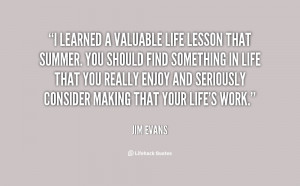 Valuable Lessons Learned In Life