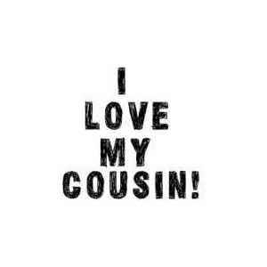Cousin quotes image by excelvbc8 on Photobucket