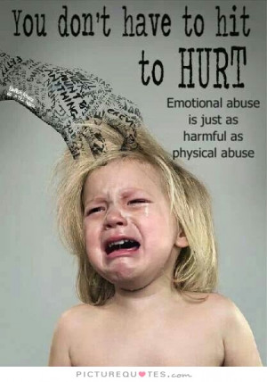 Hurt Quotes Emotional Quotes Child Abuse Quotes