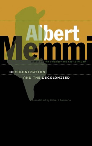 "Start by marking ""Decolonization and the Decolonized"" as Want to ..."