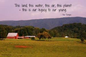 paul tsongas # quotes # inspiration # legacy # earth # nature ...