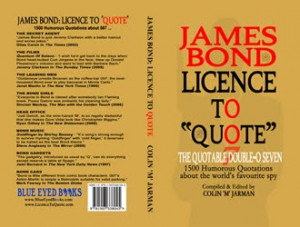 To buy James Bond: Licence to Quote [special UK edition]