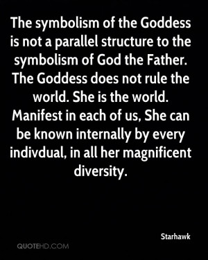 The symbolism of the Goddess is not a parallel structure to the ...