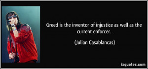quote-greed-is-the-inventor-of-injustice-as-well-as-the-current ...
