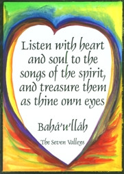 Listen with heart and soul magnet - Baha'u'llah (Baha'i)