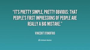 File Name : quote-Vincent-DOnofrio-its-pretty-simple-pretty-obvious ...