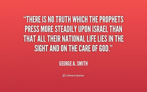 quote-George-A.-Smith-there-is-no-truth-which-the-prophets-241126.png