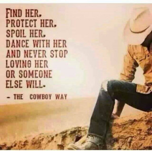quote The Cowboy Way says it all.