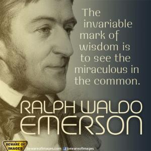 Ralph Waldo Emerson...quote on wisdom
