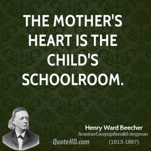 Henry Ward Beecher Mom Quotes