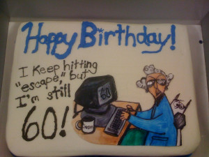 Turning 60 with Maxine