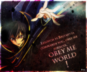 Code Geass Epic Quote by The-Fuel