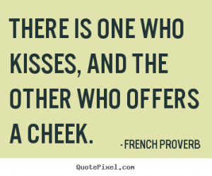 famous love quotes from french proverb design your own quote picture ...