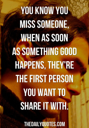 you-know-you-miss-someone-friendship-love-quotes-sayings-pictures.jpg