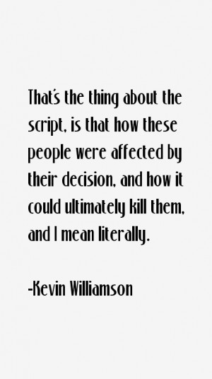 Kevin Williamson Quotes amp Sayings