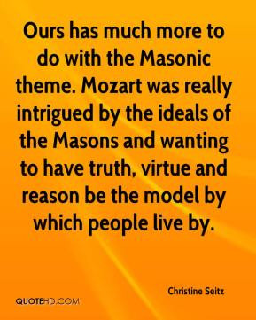 Masonic theme. Mozart was really intrigued by the ideals of the Masons ...