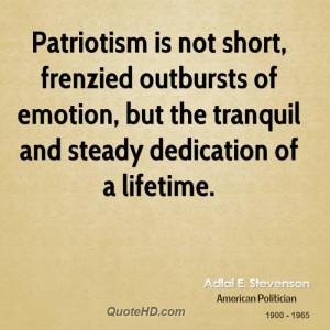 Adlai E. Stevenson Patriotism Quotes