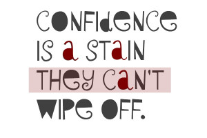 Lil Wayne Quote about Confidence