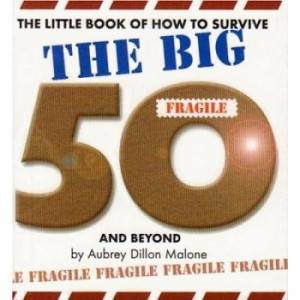 THE BIG 50 BIRTHDAY QUOTES