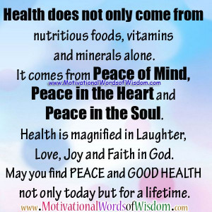 Quote - Health/Peace of Mind/Heart/Soul