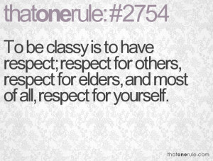 Respect Others Quotes Respect others.