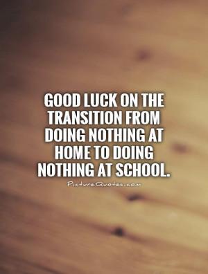 School Good Luck Quotes