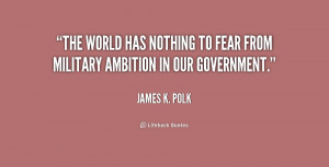 James K Polk Quotes