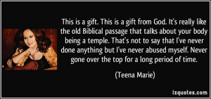 Never gone over the top for a long period of time Teena Marie