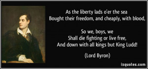 As the liberty lads o'er the sea Bought their freedom, and cheaply ...