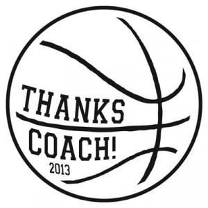 Basketball Thanks Coach 2013