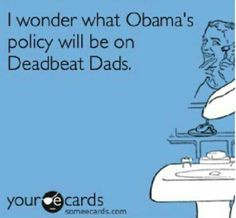 Deadbeat Dad Quotes For Facebook Deadbeat. pinned by pinner