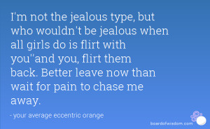not the jealous type, but who wouldn't be jealous when all girls ...