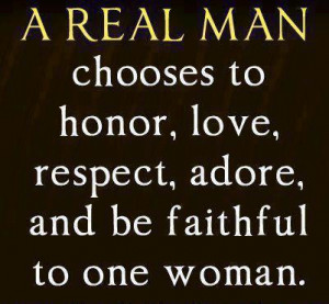 ... 875263423 n A real man Quotes : Honor quotes and Love Quotes
