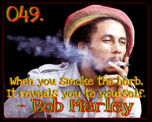 smoking weed quotes bob marley quote on marijuana and music quote life ...